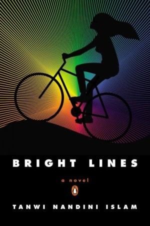 """8Books Review: """"Bright Lines,"""" by Tanwi Nandini Islam"""
