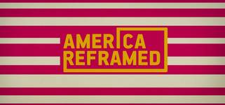 'America ReFramed' Honors #APAHM with New Documentary Films on WORLD Channel