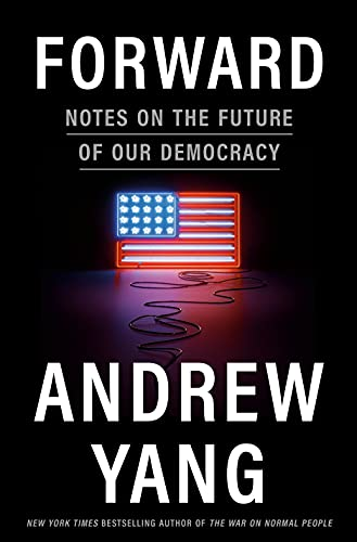 8Asians Exclusive: Interview with Andrew Yang, 'Forward' book & Tour, Launches The Forward 'Party'